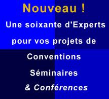 Nouveau en 2019 : Une soixantaine d'experts de renom pour vos projets de convention, de séminaires et de conférences en intra...